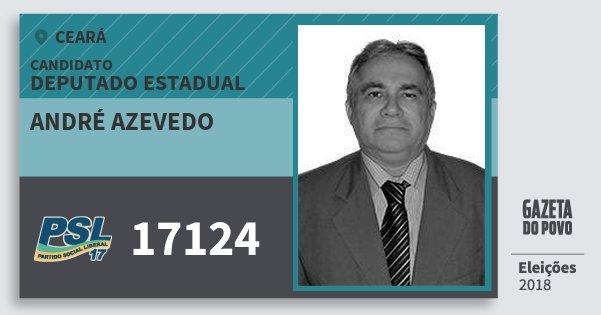 Santinho André Azevedo 17124 (PSL) Deputado Estadual | Ceará | Eleições 2018