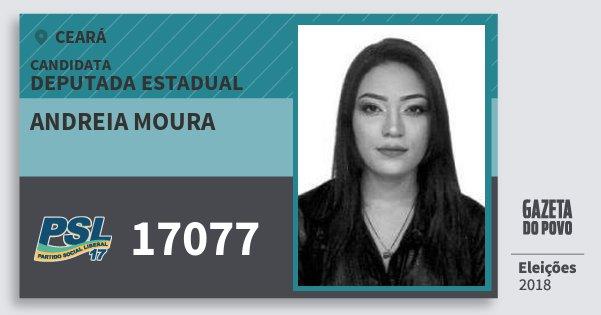 Santinho Andreia Moura 17077 (PSL) Deputada Estadual | Ceará | Eleições 2018