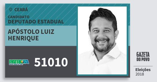 Santinho Apóstolo Luiz Henrique 51010 (PATRI) Deputado Estadual | Ceará | Eleições 2018