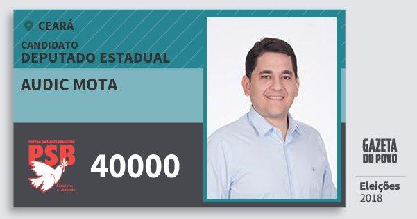 Santinho Audic Mota 40000 (PSB) Deputado Estadual | Ceará | Eleições 2018