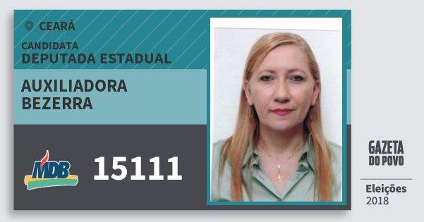 Santinho Auxiliadora Bezerra 15111 (MDB) Deputada Estadual   Ceará   Eleições 2018