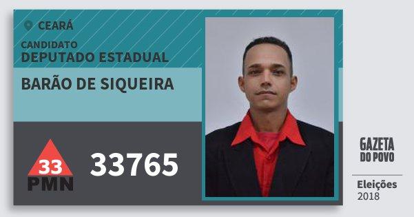 Santinho Barão de Siqueira 33765 (PMN) Deputado Estadual | Ceará | Eleições 2018