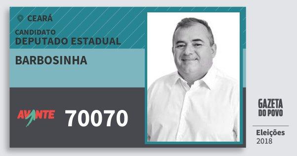 Santinho Barbosinha 70070 (AVANTE) Deputado Estadual | Ceará | Eleições 2018