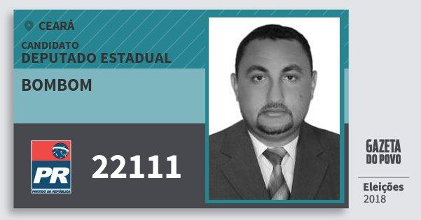 Santinho Bombom 22111 (PR) Deputado Estadual | Ceará | Eleições 2018