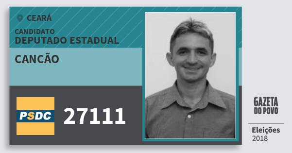 Santinho Cancão 27111 (DC) Deputado Estadual | Ceará | Eleições 2018
