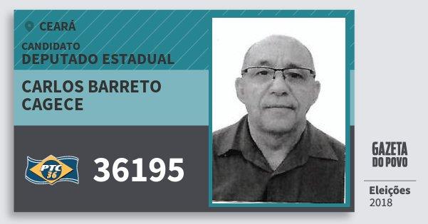 Santinho Carlos Barreto Cagece 36195 (PTC) Deputado Estadual | Ceará | Eleições 2018