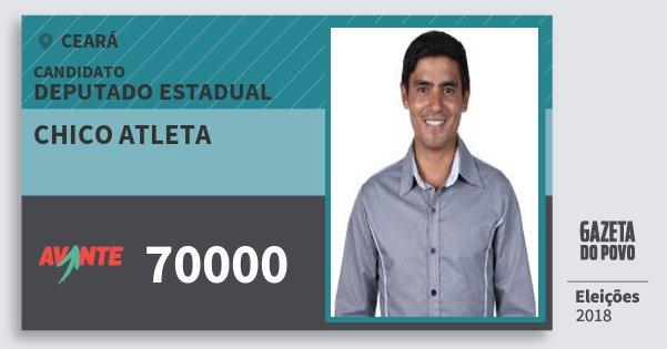 Santinho Chico Atleta 70000 (AVANTE) Deputado Estadual | Ceará | Eleições 2018