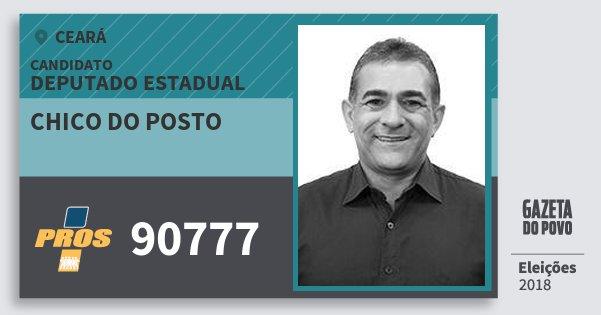 Santinho Chico do Posto 90777 (PROS) Deputado Estadual | Ceará | Eleições 2018
