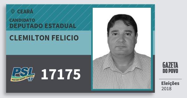 Santinho Clemilton Felicio 17175 (PSL) Deputado Estadual | Ceará | Eleições 2018
