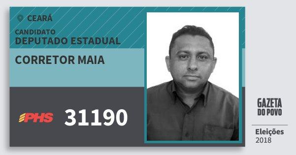 Santinho Corretor Maia 31190 (PHS) Deputado Estadual | Ceará | Eleições 2018