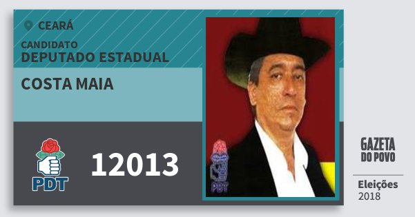 Santinho Costa Maia 12013 (PDT) Deputado Estadual | Ceará | Eleições 2018