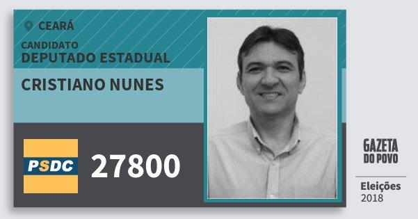 Santinho Cristiano Nunes 27800 (DC) Deputado Estadual | Ceará | Eleições 2018
