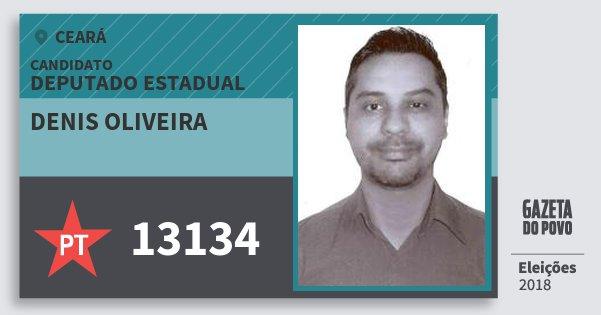 Santinho Denis Oliveira 13134 (PT) Deputado Estadual | Ceará | Eleições 2018