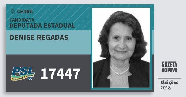 Santinho Denise Regadas 17447 (PSL) Deputada Estadual | Ceará | Eleições 2018