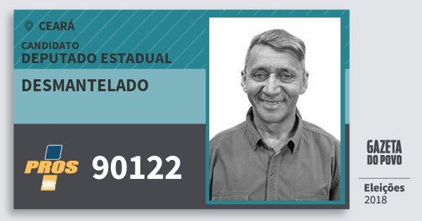Santinho Desmantelado 90122 (PROS) Deputado Estadual | Ceará | Eleições 2018
