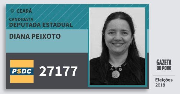 Santinho Diana Peixoto 27177 (DC) Deputada Estadual | Ceará | Eleições 2018