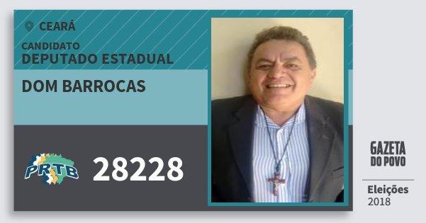 Santinho Dom Barrocas 28228 (PRTB) Deputado Estadual   Ceará   Eleições 2018