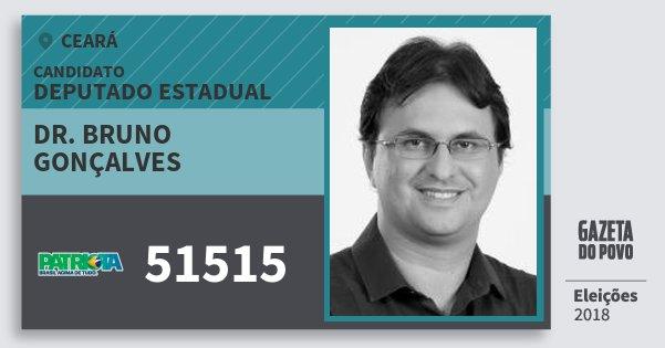 Santinho Dr. Bruno Gonçalves 51515 (PATRI) Deputado Estadual | Ceará | Eleições 2018