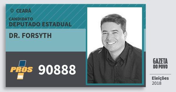 Santinho Dr. Forsyth 90888 (PROS) Deputado Estadual | Ceará | Eleições 2018