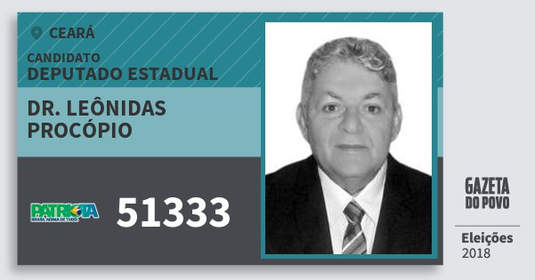 Santinho Dr. Leônidas Procópio 51333 (PATRI) Deputado Estadual | Ceará | Eleições 2018