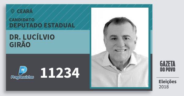Santinho Dr. Lucílvio Girão 11234 (PP) Deputado Estadual | Ceará | Eleições 2018