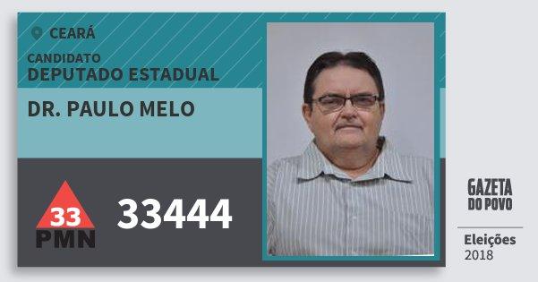 Santinho Dr. Paulo Melo 33444 (PMN) Deputado Estadual | Ceará | Eleições 2018