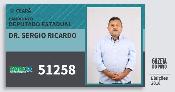 Santinho Dr. Sergio Ricardo 51258 (PATRI) Deputado Estadual | Ceará | Eleições 2018