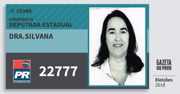 Santinho Dra.silvana 22777 (PR) Deputada Estadual | Ceará | Eleições 2018