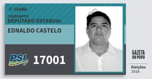 Santinho Ednaldo Castelo 17001 (PSL) Deputado Estadual | Ceará | Eleições 2018