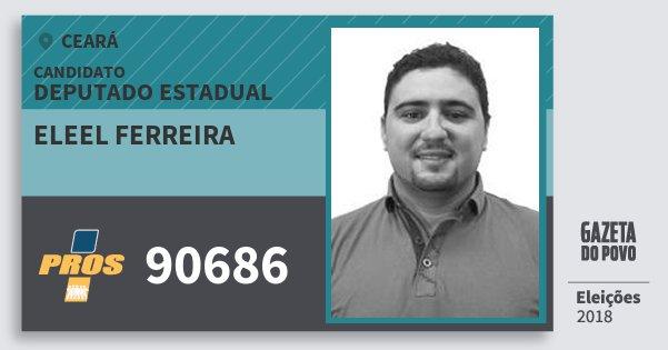 Santinho Eleel Ferreira 90686 (PROS) Deputado Estadual | Ceará | Eleições 2018