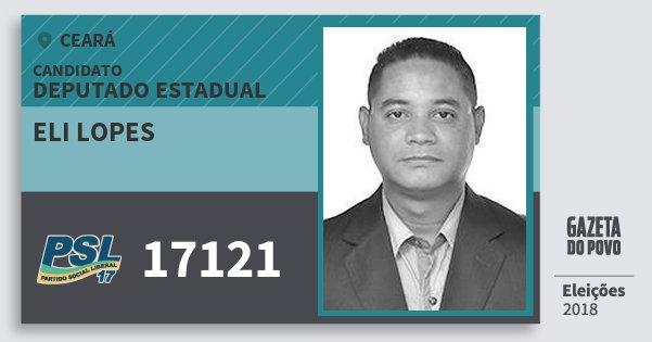 Santinho Eli Lopes 17121 (PSL) Deputado Estadual | Ceará | Eleições 2018