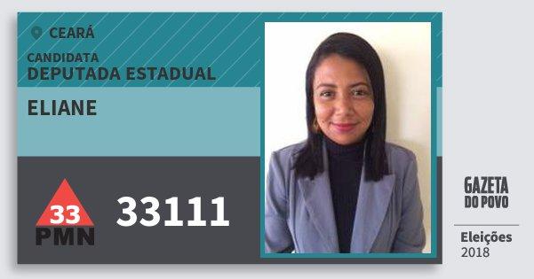 Santinho Eliane 33111 (PMN) Deputada Estadual | Ceará | Eleições 2018