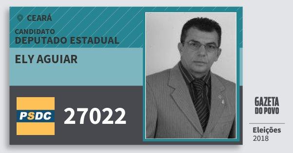 Santinho Ely Aguiar 27022 (DC) Deputado Estadual | Ceará | Eleições 2018