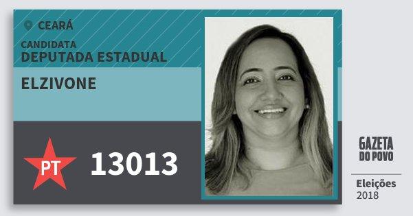 Santinho Elzivone 13013 (PT) Deputada Estadual | Ceará | Eleições 2018