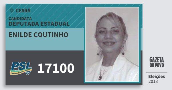 Santinho Enilde Coutinho 17100 (PSL) Deputada Estadual | Ceará | Eleições 2018