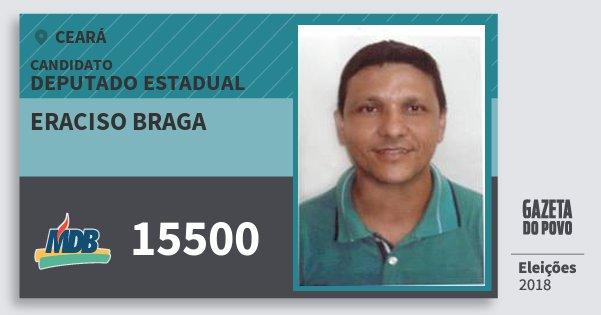 Santinho Eraciso Braga 15500 (MDB) Deputado Estadual | Ceará | Eleições 2018