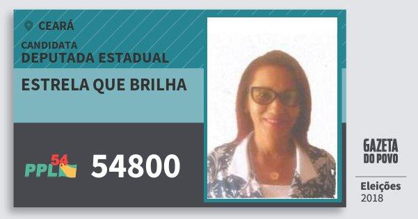 Santinho Estrela Que Brilha 54800 (PPL) Deputada Estadual | Ceará | Eleições 2018