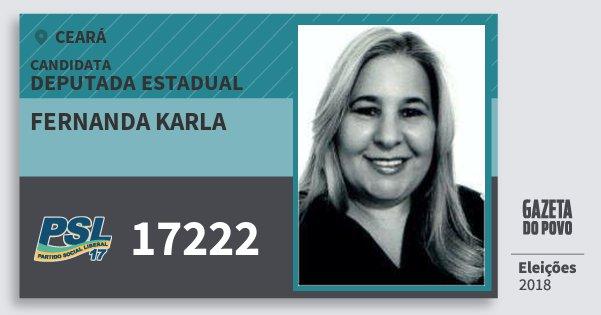 Santinho Fernanda Karla 17222 (PSL) Deputada Estadual | Ceará | Eleições 2018