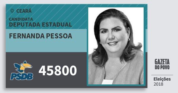 Santinho Fernanda Pessoa 45800 (PSDB) Deputada Estadual | Ceará | Eleições 2018