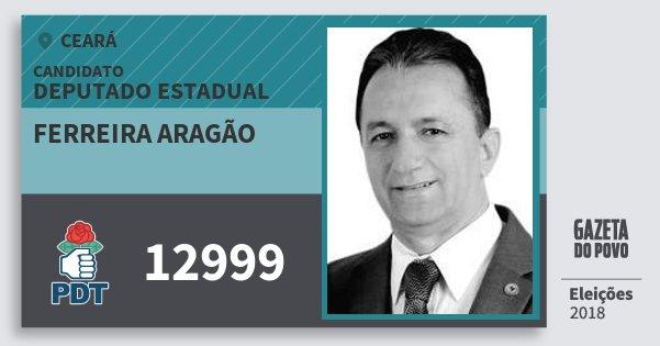 Santinho Ferreira Aragão 12999 (PDT) Deputado Estadual | Ceará | Eleições 2018