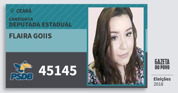 Santinho Flaira Goiis 45145 (PSDB) Deputada Estadual | Ceará | Eleições 2018