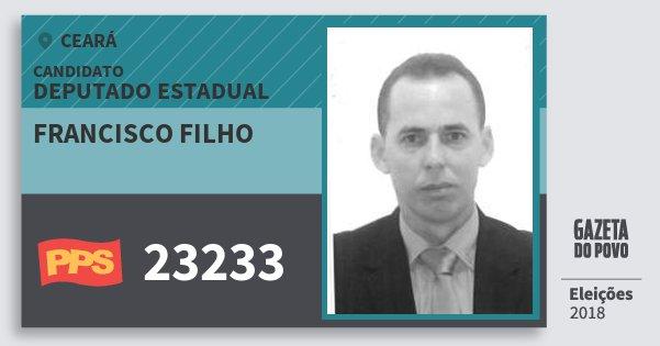 Santinho Francisco Filho 23233 (PPS) Deputado Estadual | Ceará | Eleições 2018