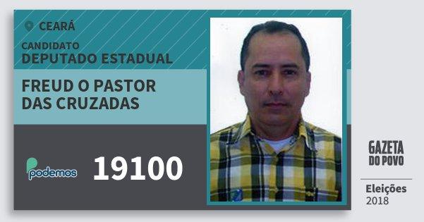 Santinho Freud O Pastor das Cruzadas 19100 (PODE) Deputado Estadual | Ceará | Eleições 2018