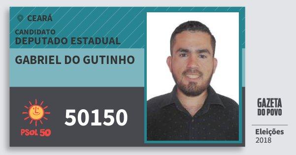 Santinho Gabriel do Gutinho 50150 (PSOL) Deputado Estadual | Ceará | Eleições 2018