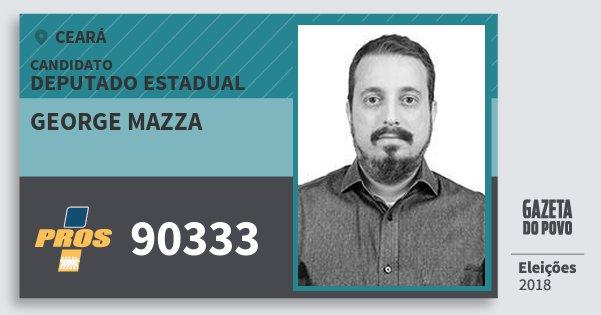 Santinho George Mazza 90333 (PROS) Deputado Estadual | Ceará | Eleições 2018