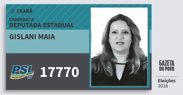 Santinho Gislani Maia 17770 (PSL) Deputada Estadual | Ceará | Eleições 2018
