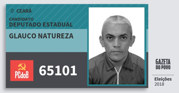 Santinho Glauco Natureza 65101 (PC do B) Deputado Estadual | Ceará | Eleições 2018