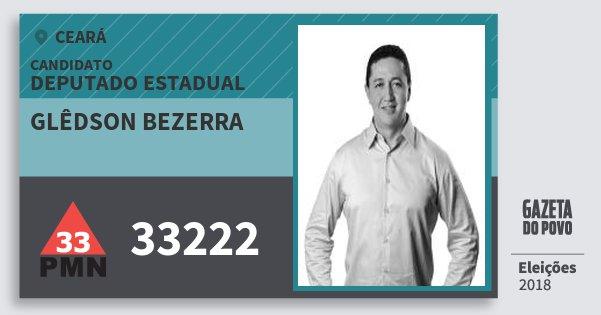 Santinho Glêdson Bezerra 33222 (PMN) Deputado Estadual | Ceará | Eleições 2018