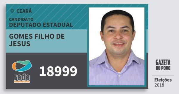 Santinho Gomes Filho de Jesus 18999 (REDE) Deputado Estadual | Ceará | Eleições 2018