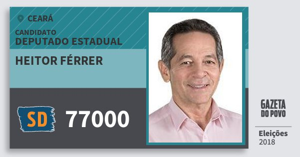 Santinho Heitor Férrer 77000 (SOLIDARIEDADE) Deputado Estadual | Ceará | Eleições 2018